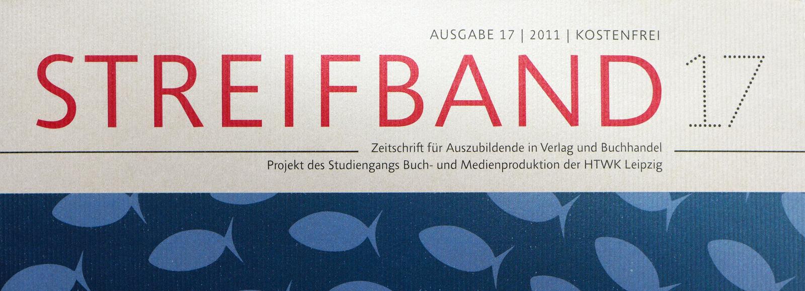 Titel der Zeitschrift Streifband für Auszubildende in Verlag und Buchhandel, Projekt des Studiengangs Buch- und Medienproduktion der HTWK Leipzig